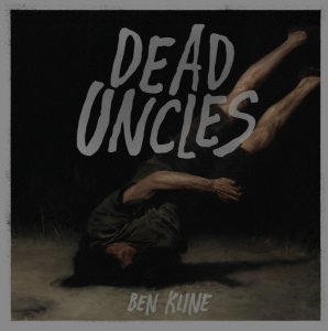 The cover of the chapbook Dead Uncles, written by Ben Kline